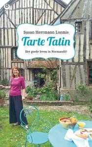 Susan Herrmann Loomis Tarte Tatin Het goede leven in Normandie